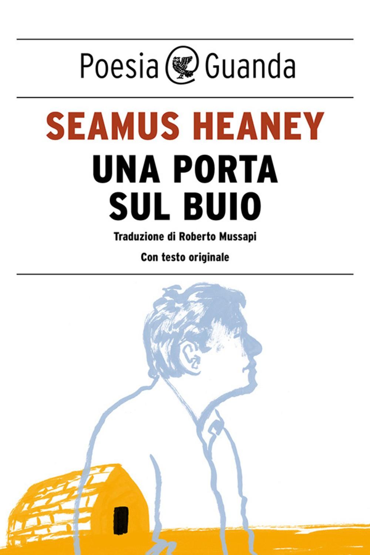 Una porta sul buio – Seamus Heaney