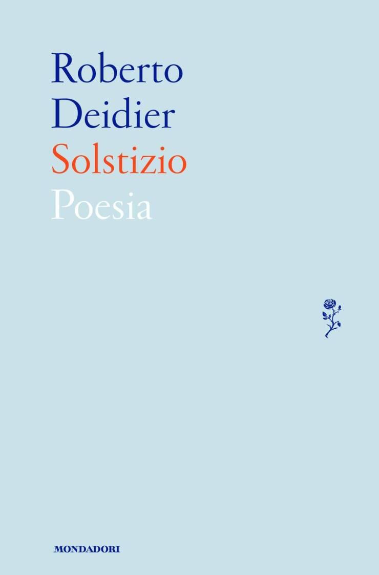 Roberto Deidier, Solstizio