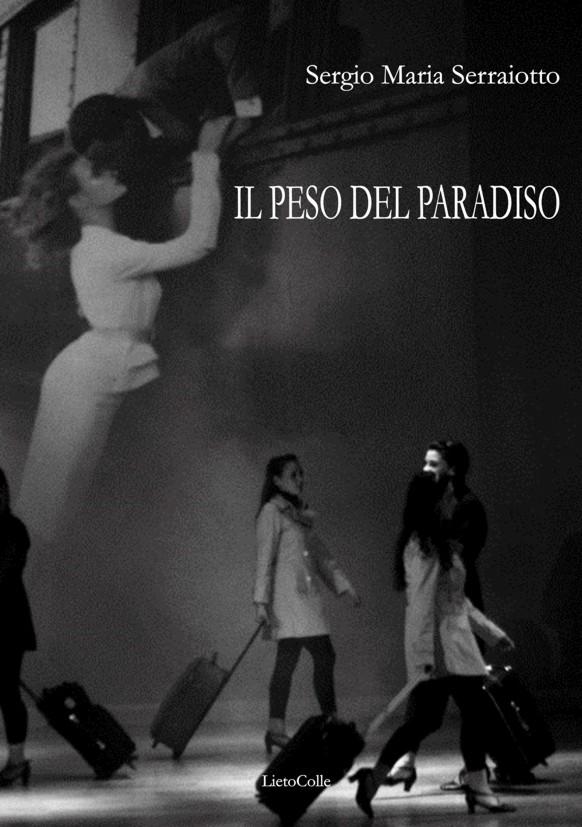 Il peso del paradiso – Sergio Maria Serraiotto