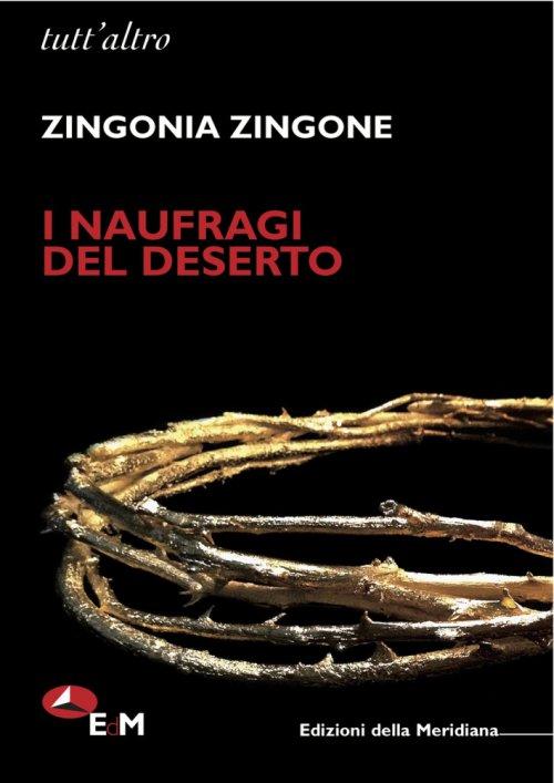 I naufragi del deserto – Zingonia Zingone