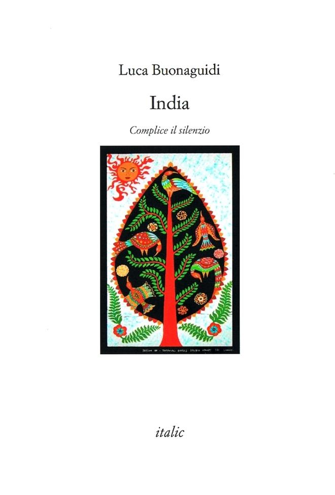 Luca Buonaguidi, INDIA - Complice il silenzio (Copertina #2) (2)