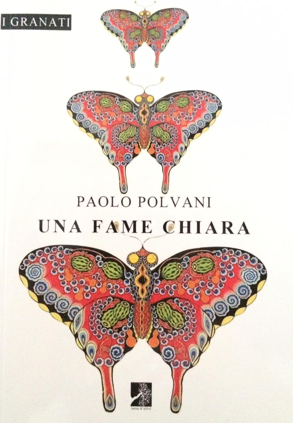Una fame chiara – Paolo Polvani