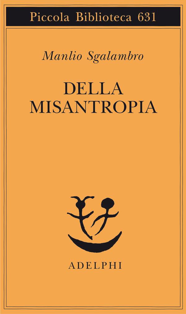 Della misantropia – Manlio Sgalambro